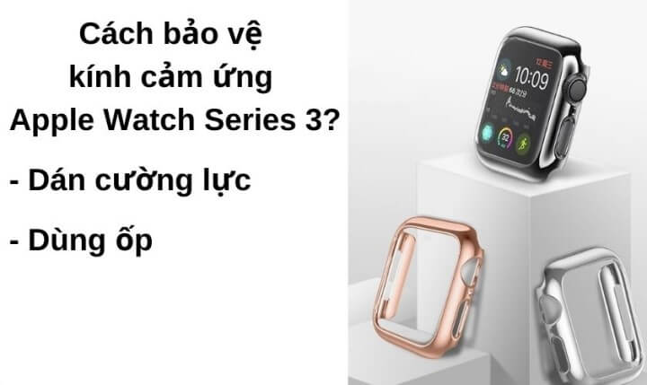 thay-kinh-cam-ung-apple-watch-series-3-1